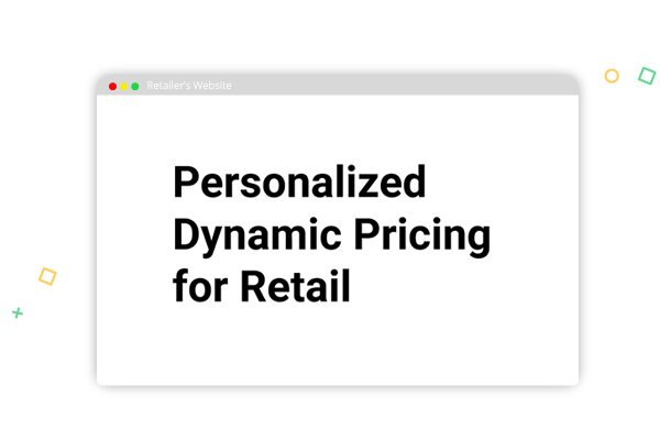 Retailers use dynamic pricing to increase turnover rates, personalize customer experiences, and increase revenue. Try this approach to become a leader in your market.