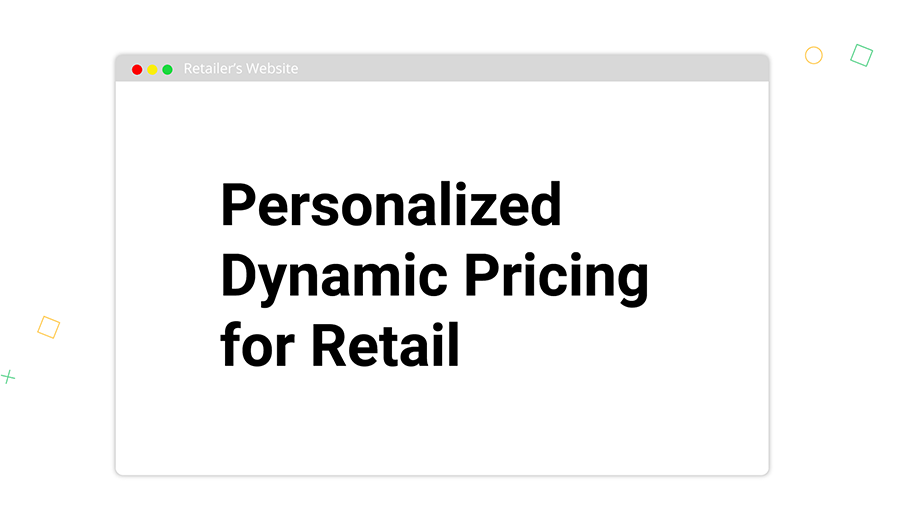 Personalized Dynamic Pricing