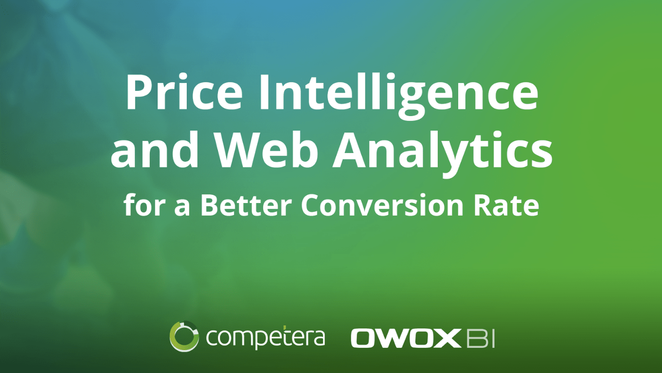 Price Intelligence and Web Analytics for Better Conversion Rate